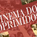 Festival de Cinema dos Oprimidos na UFMA