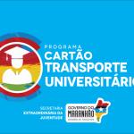 Encerra dia 15 de junho as Inscrições para o programa Cartão Transporte Universitário 2019.1